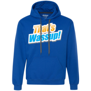 That's Wassup – Tall Cool Hooded Sweatshirts for Men