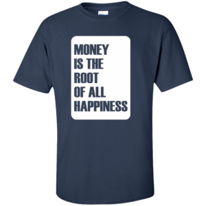 Money Root Happiness – Guys Urban Custom Tee Shirt