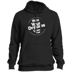 Dreams Come True – Guys Tall New Hip Hop Fashion Pullover Hoodies