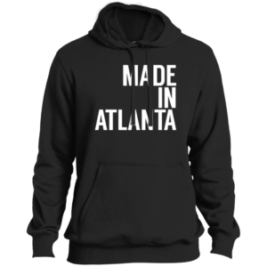 Made In Atlanta – Guys Tall Stylish Pullover Hoodies