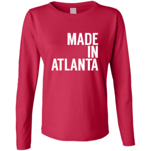 Made In Atlanta – Womens Customized Long Sleeve Shirts