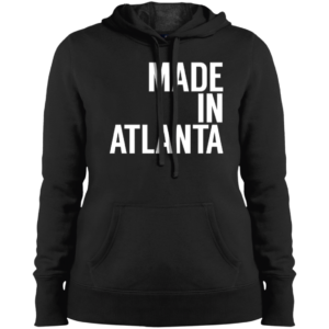 Made In Atlanta – Ladies New Hip Hop Fashion Pullover Hoodies