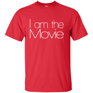 I Am The Movie – Female Fashion Coolest Graphic Tees
