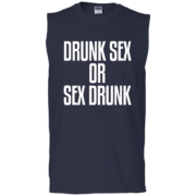 Drunk Sex or Sex Drunk – Mens Sleeveless Fitness Muscle T Shirts