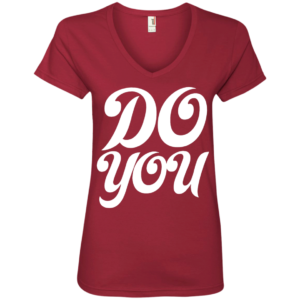 Do You – Fashion Style V Neck Tees for Women