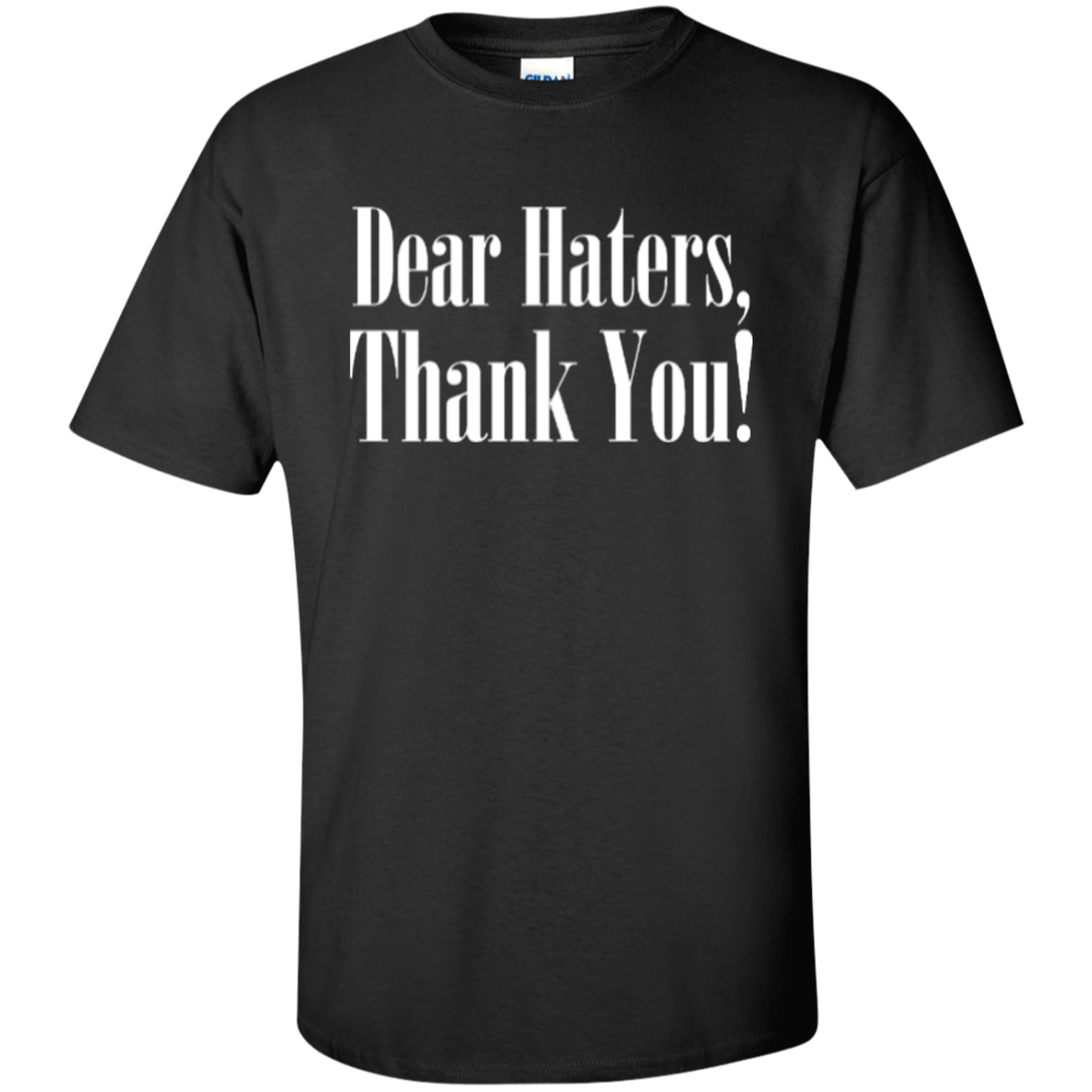 Dear haters hip hop street fashion custom tall tees for Hip hop t shirts big and tall
