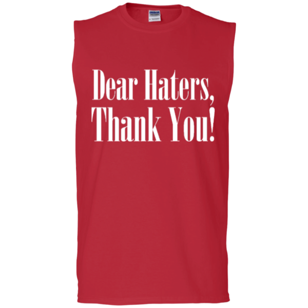 Dear Haters – Custom Muscle Tee Shirts for Men