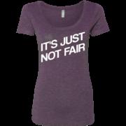It's Just Not Fair – Scoop Neck Tee Women