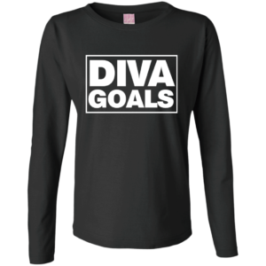 Diva Goals – Cute Long Sleeve Shirts Womens