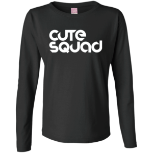 Cute Squad – Ladies Dope Gildan Long Sleeve