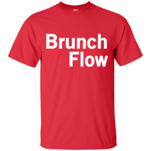 Brunch Flow – Ladies Hip Hop Fashion Graphic T-Shirts