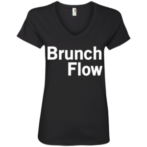 Brunch Flow – V Neck Graphic Tees Streetwear Clothing
