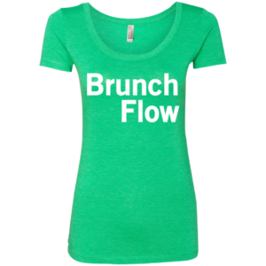Brunch Flow – Urban Club Wear Scoop Neck Tee Shirts