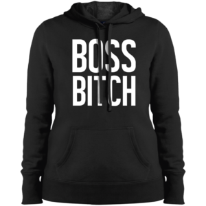 Boss Bitch – Ladies Cool Pullover Hoodies