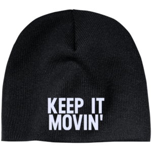 Keep It Movin' – Guys Embroidered Beanie Hats