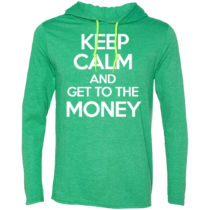 Keep Calm Money – Mens Comfortable Long Sleeve Tee Hoodies