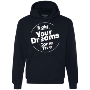 Dreams Come True – Mens Urban Wear Pullover Hoodie