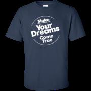 Dreams Come True – Mens Tall Cool Custom Tees