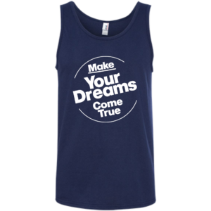 Dreams Come True – Coolest Mens Tank Tops