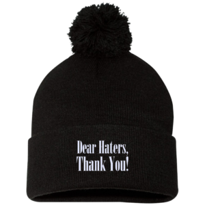 Dear Haters, Thank You – Mens Cool Pom Beanies