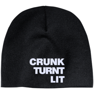 Crunk Turnt Lit – Guys Custom Embroidered Beanie Hats